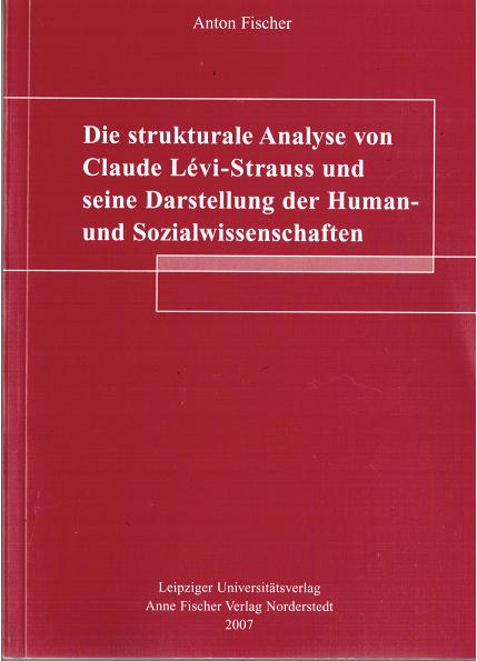 Die Strukturale Analyse Von Claude Lévi Strauss Und Seine